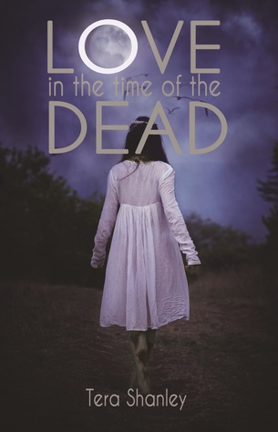 Love in the Time of the Dead (Dead Rapture, #1)