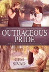Outrageous Pride by Gem Sivad