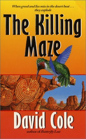 The Killing Maze by David Cole