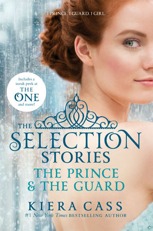 The Selection Stories: The Prince & The Guard (The Selection, #0.5, #2.5)