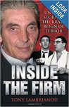 Inside The Firm: The Untold Story Of The Krays' Reign Of Terror