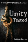 Unity Tested (Warpworld Shadow Story)