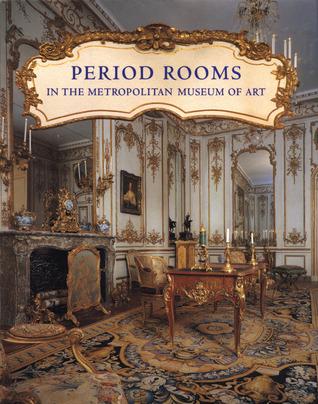 Period Rooms in the Metropolitan Museum of Art por Amelia Peck