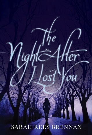 The Night After I Lost You (The Lynburn Legacy, #1.5)