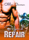 Beyond Repair (Love & Repair, #3)