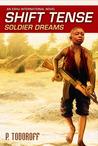 Shift Tense - Soldier Dreams