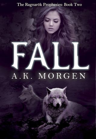 Fall(The Ragnarok Prophesies 2)