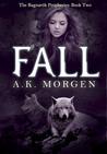Fall (The Ragnarök Prophesies #2)