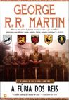 A Fúria dos Reis by George R.R. Martin