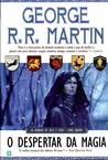 O Despertar da Magia by George R.R. Martin