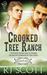 Crooked Tree Ranch (Montana, #1)