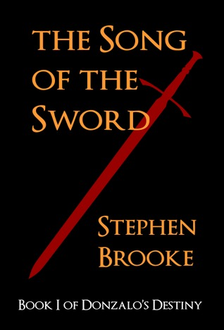 The Song of the Sword (Donzalo's Destiny, #1)