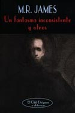 Un fantasma inconsistente y otros by M.R. James