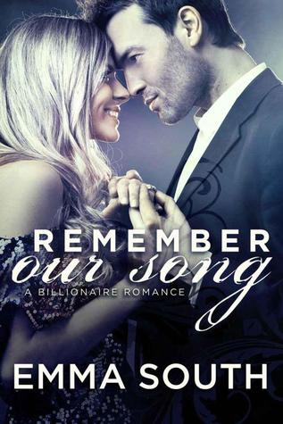 Remember Our Song: A Billionaire Romance (Our Song, #3)
