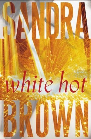 White Hot (new up) - Sandra Brown
