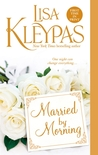 Married By Morning by Lisa Kleypas