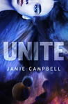 Unite by Jamie Campbell