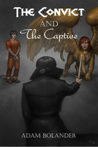 The Convict and the Captive (The Slayer ...