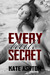 Every Little Secret (Second...
