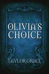 Olivia's Choice