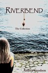 Riverbend by Andrea Goodson