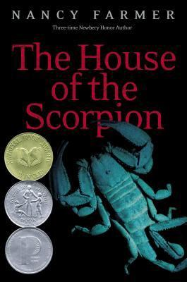 The House of the Scorpion(Matteo Alacran 1)