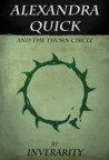Alexandra Quick and the Thorn Circle (Alexandra Quick, #1)