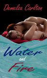 Water and Fire (Ocean's Gift, #0.5)