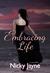 Embracing Life (Embrace #1)