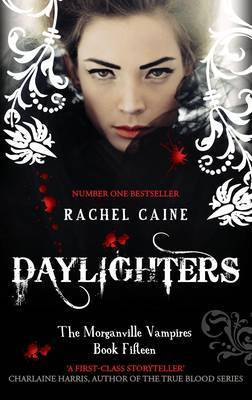Daylighters (The Morganville Vampires, #...