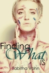 Finding What Is