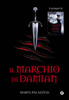 Il marchio di Damian by Marta Palazzesi