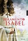 El juramento de Isabel by C.W. Gortner