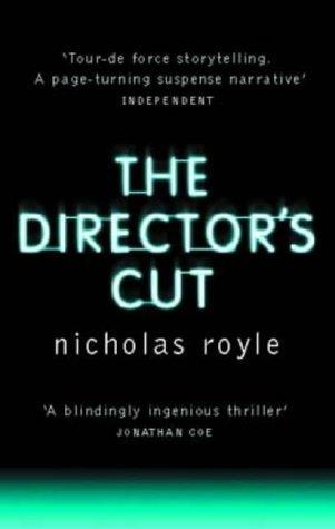 The Director's Cut by Nicholas Royle