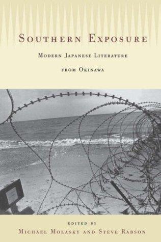 Southern Exposure: Modern Japanese Literature from Okinawa
