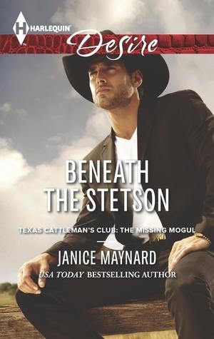 Beneath the Stetson (Texas Cattleman's Club: A Missing Mogul #8)