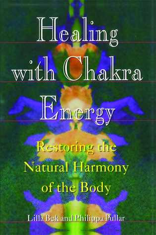 healing-with-chakra-energy-restoring-the-natural-harmony-of-the-body