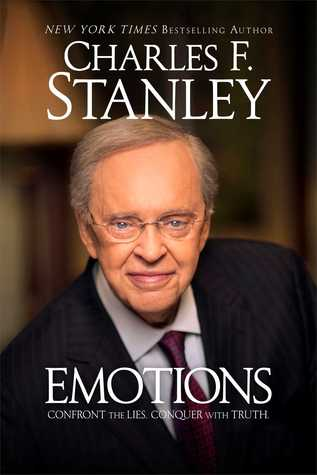 Emotions: Confront the Lies. Conquer with Truth.