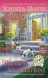Murder, She Barked (Paws and Claws Mystery, #1)