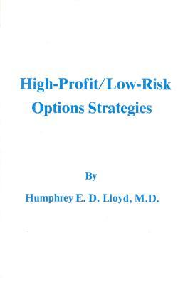 High-Profit/Low Risk Options Strategies