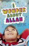 I Wonder About Allah: Book Two