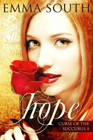 Hope (Curse of the Succubus, #1)