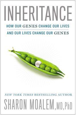 Inheritance: How Our Genes Change Our Lives—and Our Lives Change Our Genes