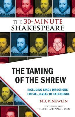 The Taming of the Shrew: The 30-Minute Shakespeare