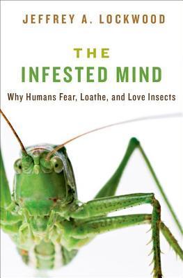 Infested Mind by Jeffrey  Lockwood