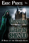 Unveiling the Wizards' Shroud by Eric Price