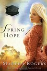 Spring Hope (Seasons of the Heart #4)