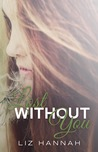 Lost Without You (Haven, #1)