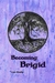 Becoming Brigid