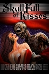 Skull Full of Kisses